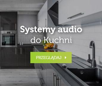 Systemy audio do kuchni
